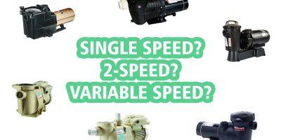 Best Swimming Pool Pumps 2020 Reviews (single-speed, 2-speed, variable speed)